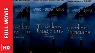 Travellers and Magicians 2003 Full-Movie'