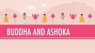 Buddha and Ashoka: Crash Course World History #6