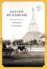 A history of Buddhism in colonial Burma